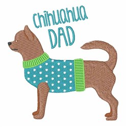 Chihuahua Dad embroidery design
