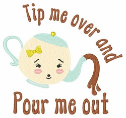 Pour Me Out embroidery design