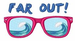 Far Out Sunglasses embroidery design