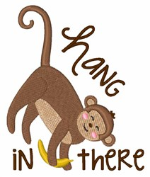 Hang In There Monkey embroidery design