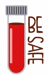 Be Safe embroidery design