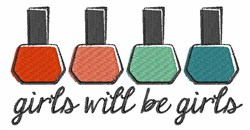 Girls Will Be Girls embroidery design