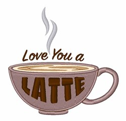 Love You Latte embroidery design