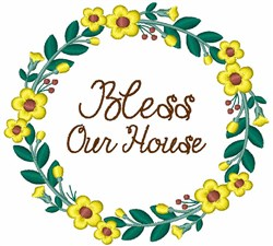 Bless Our House embroidery design