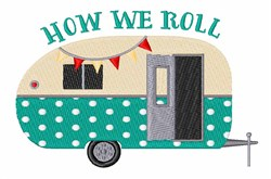 How We Roll embroidery design