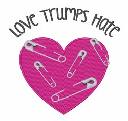 Love Trumps Hate embroidery design