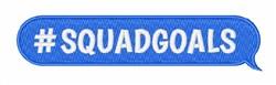#Squadgoals embroidery design