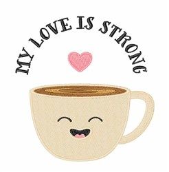 Love Is Strong embroidery design