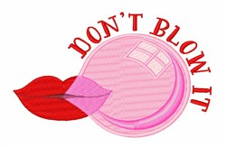 Dont Blow It embroidery design