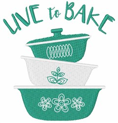Live To Bake embroidery design