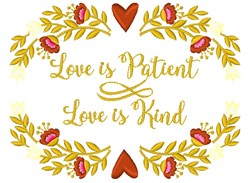 Love Is Patient embroidery design