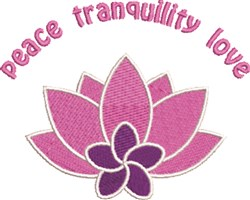 Peace Tranquility Love embroidery design