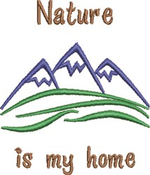 Nature Is My Home embroidery design