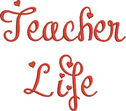 Teacher Life embroidery design