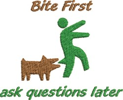 Bite First Ask Later embroidery design