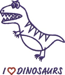 I Love Dinosaurs embroidery design