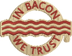 In Bacon We Trust embroidery design