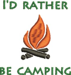 Id Rather Be Camping embroidery design