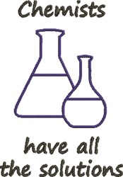 Chemists Have The Solution embroidery design