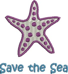 Starfish Save The Sea embroidery design