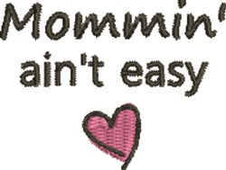 Mommin Aint Easy embroidery design