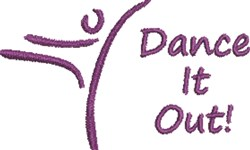Dance It Out embroidery design