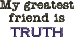 Greatest Friend Is Truth embroidery design