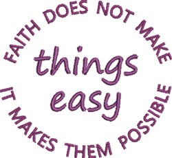 Faith Makes It Possible embroidery design