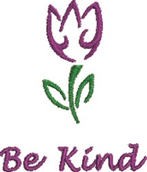 Be Kind Tulip embroidery design