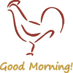 Good Morning Rooster embroidery design