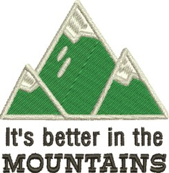 Better In Mountains embroidery design