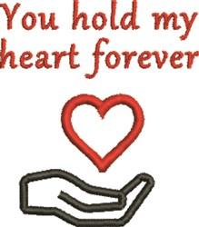 You Hold My Heart Forever embroidery design