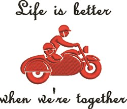 Lifes Better Together embroidery design