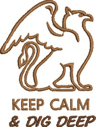 Keep Calm Dig Deep embroidery design