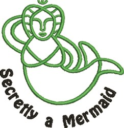 Secretly A Mermaid embroidery design