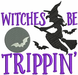Witches be Trippin embroidery design