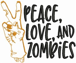 Peace Love and Zombies embroidery design