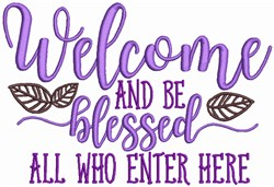 Welcome and be Blessed embroidery design