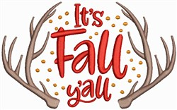 Its Fall Yall - Antlers embroidery design