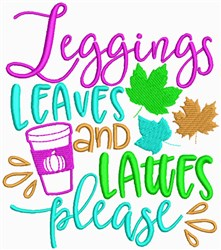 Leggings Leaves and Lattes Please embroidery design