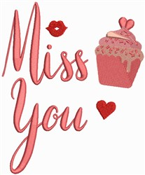 Valentine Collection - Miss You, Cup Cake embroidery design