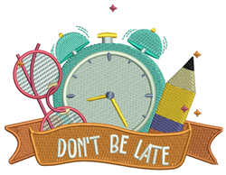 School - Dont be late embroidery design