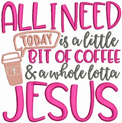 Coffee and Jesus embroidery design