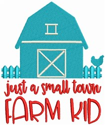 Small Town Farm Kid embroidery design