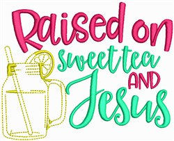 Sweet Tea and Jesus embroidery design