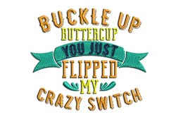 Buckle Up Buttercup embroidery design