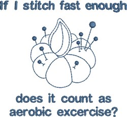 If I Stitch Fast Enough embroidery design