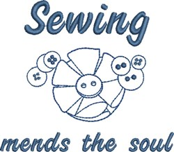 Sewing Mends the Soul embroidery design