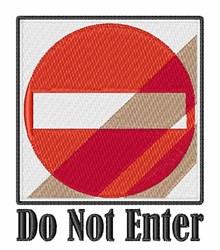 Do Not Enter embroidery design