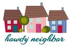 Howdy Neighbor embroidery design